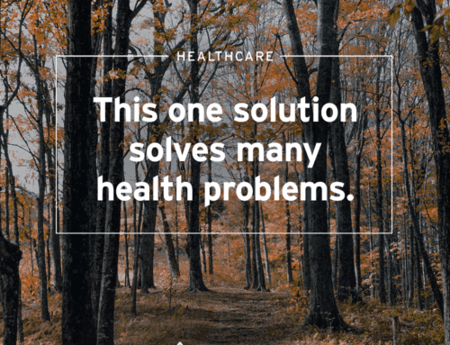 One Solution That Solves Many Health Problems