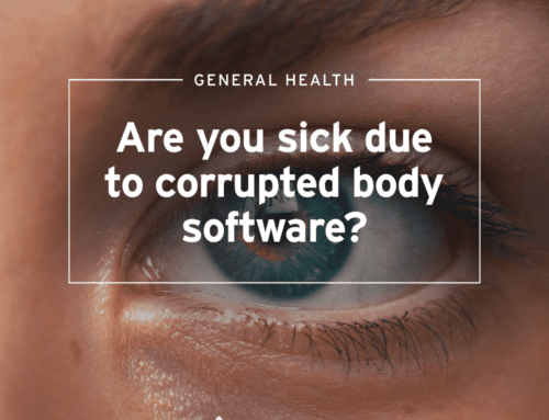 Are you sick due to corrupted body software?