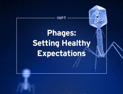 Phages: Setting Healthy Expectations
