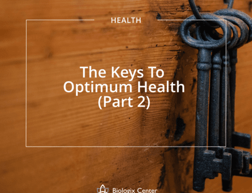 The Keys to Optimum Health (Part 2)