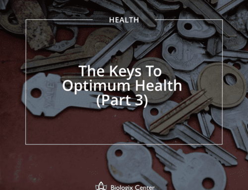 The Keys To Optimum Health (Part 3)